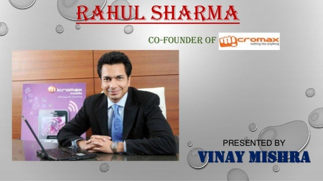 RAHUL SHARMA CO-FOUNDER OF PRESENTED BY VINAY MISHRA