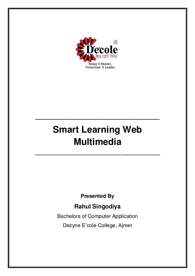 _______________________________ Smart Learning Web Multimedia ______________________________________ Presented By Rahul Si...