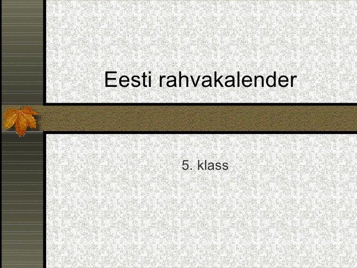 Eesti rahvakalender 5. klass