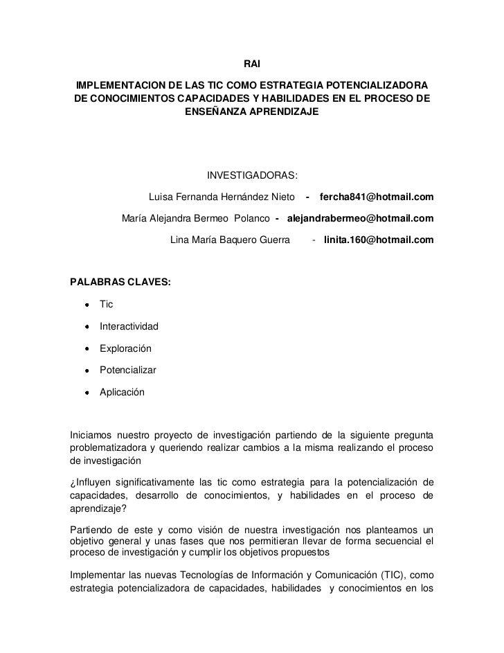 RAIIMPLEMENTACION DE LAS TIC COMO ESTRATEGIA POTENCIALIZADORADE CONOCIMIENTOS CAPACIDADES Y HABILIDADES EN EL PROCESO DE  ...