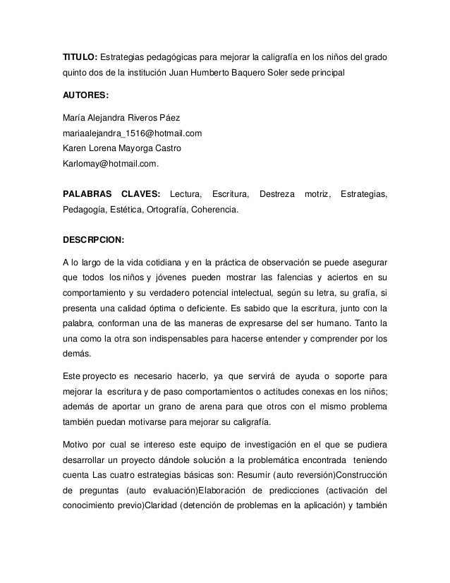 TITULO: Estrategias pedagógicas para mejorar la caligrafía en los niños del gradoquinto dos de la institución Juan Humbert...