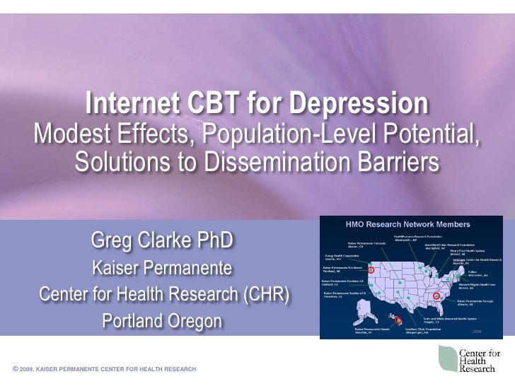 Internet CBT for DepressionModest Effects, Population-Level Potential, Solutions to Dissemination Barriers<br />Greg Clark...