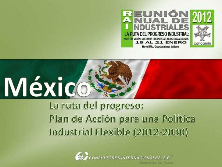 Una política industrialflexible y dinámica es pieza clave  para la reconstrucción del mercado         interno y construir ...