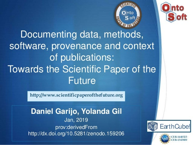Documenting data, methods, software, provenance and context of publications: Towards the Scientific Paper of the Future Da...