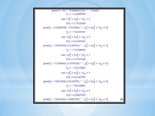 SOLUCION DEL DIAGRAMA DE FLUJO DE NEWTON-RAPSHON EN EL                   PROGRAMA MAPLE