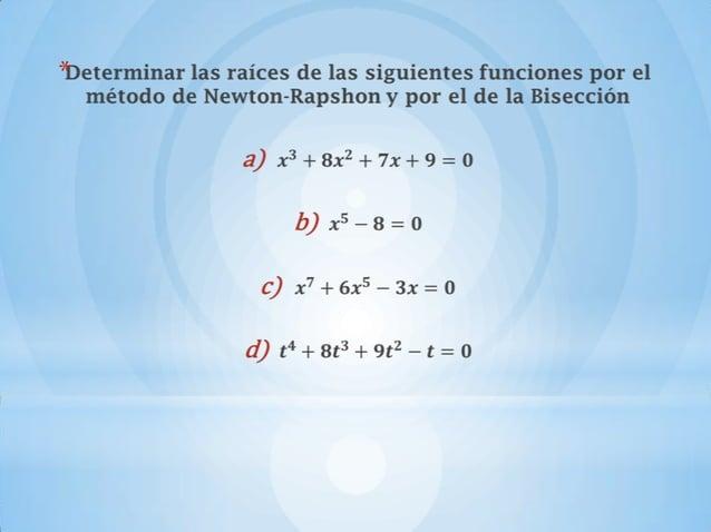 METODO     DENEWTON-RAPSHON