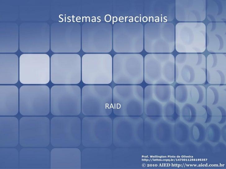 Sistemas Operacionais        RAID