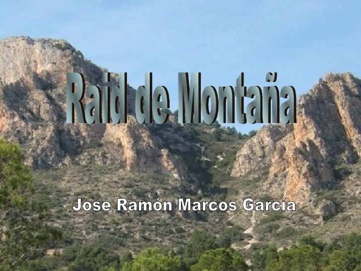 Raid de Montaña Jose Ramón Marcos García