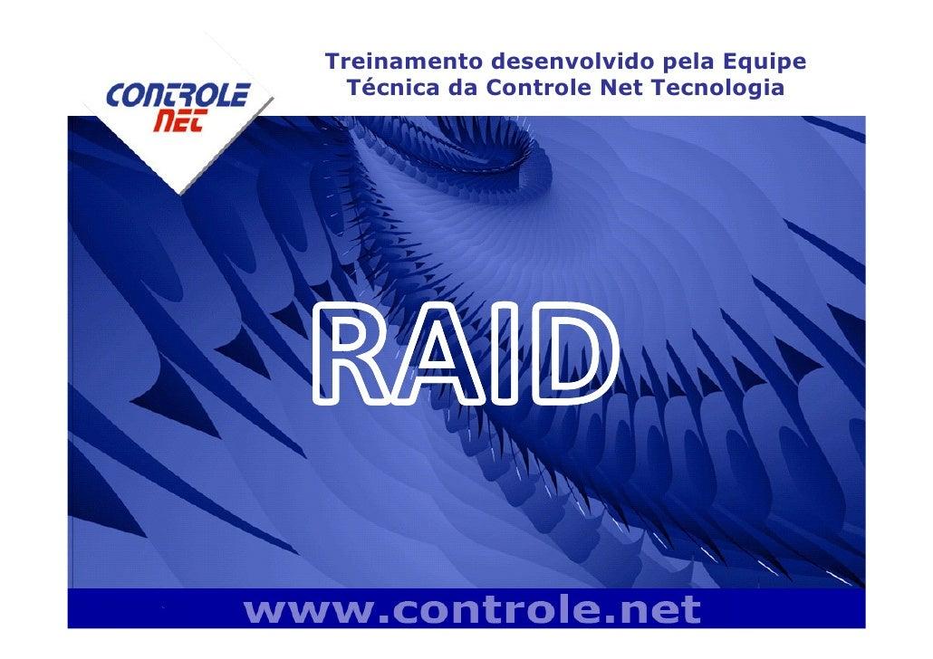 Treinamento desenvolvido pela Equipe   Técnica da Controle Net Tecnologia