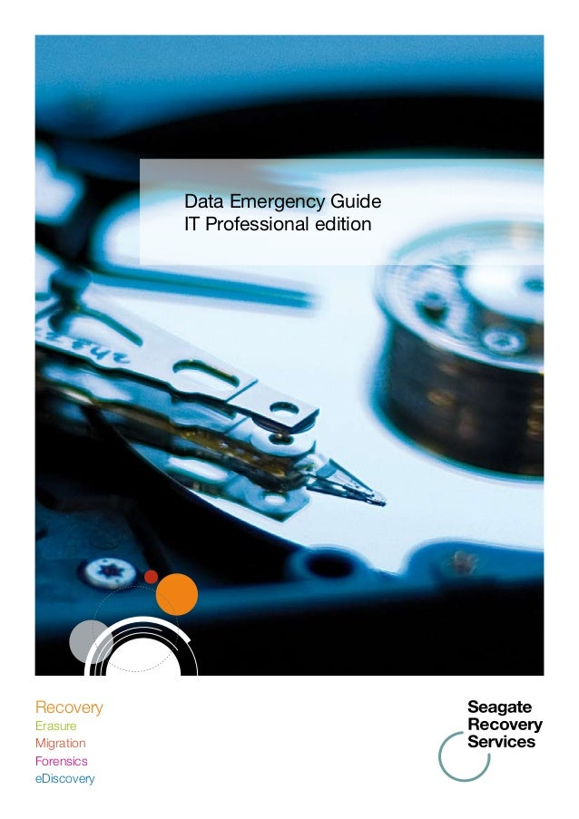 Data Emergency Guide IT Professional edition Recovery Erasure Migration Forensics eDiscovery