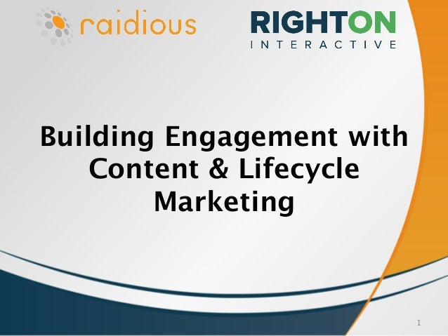 1 Building Engagement with Content & Lifecycle Marketing
