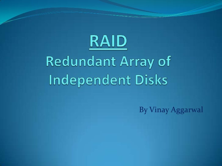 What is R.A.I.D?