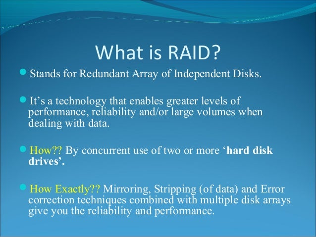 Presentation On Raid Redundant Array Of Independent Disks