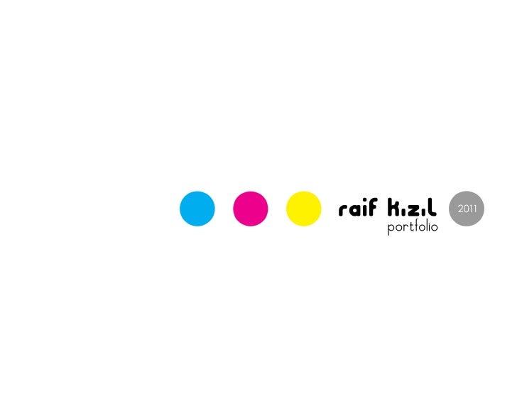 Raif Mehmet Kizil Portfolio