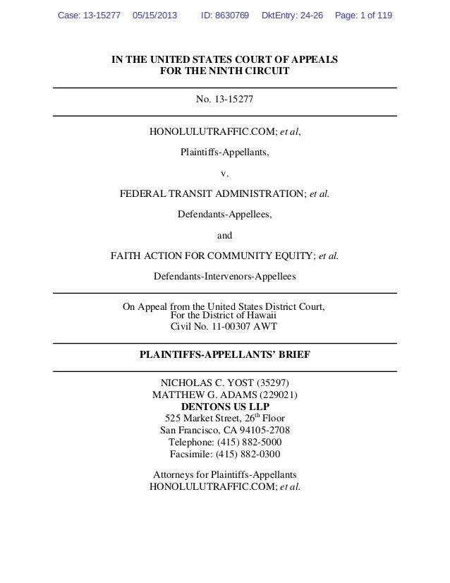 IN THE UNITED STATES COURT OF APPEALSFOR THE NINTH CIRCUITNo. 13-15277HONOLULUTRAFFIC.COM; et al,Plaintiffs-Appellants,v.F...