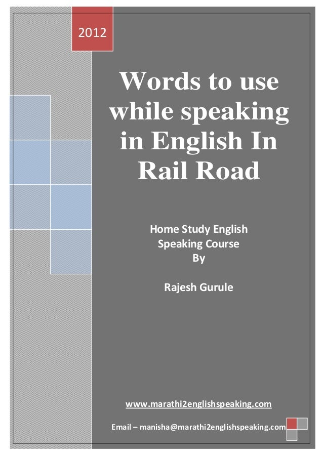 Words to use while speaking in English in Railway Station by marathi2…