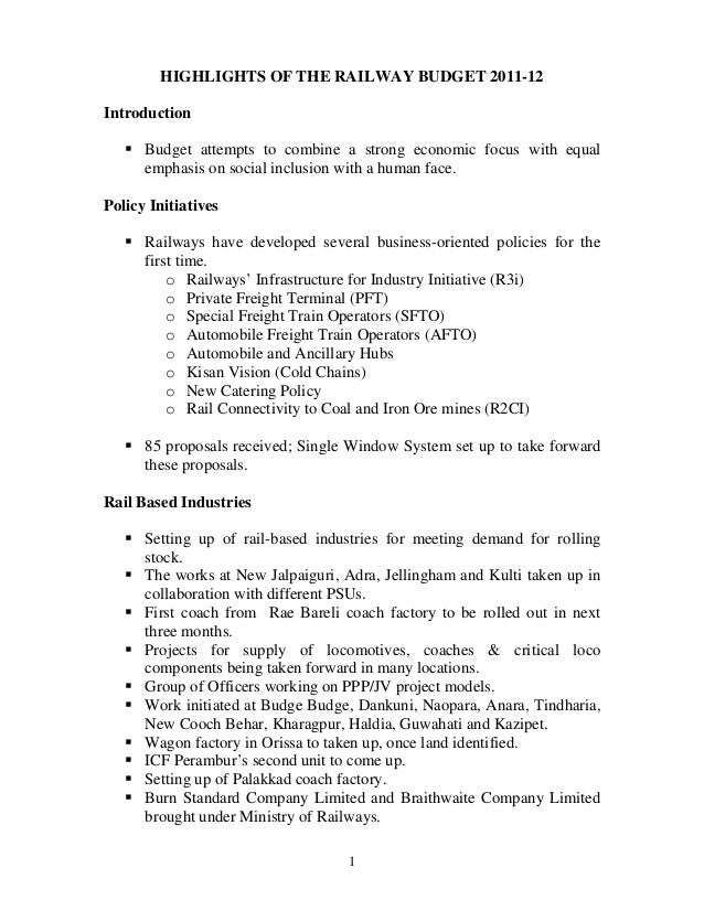 HIGHLIGHTS OF THE RAILWAY BUDGET 2011-12Introduction      Budget attempts to combine a strong economic focus with equal   ...