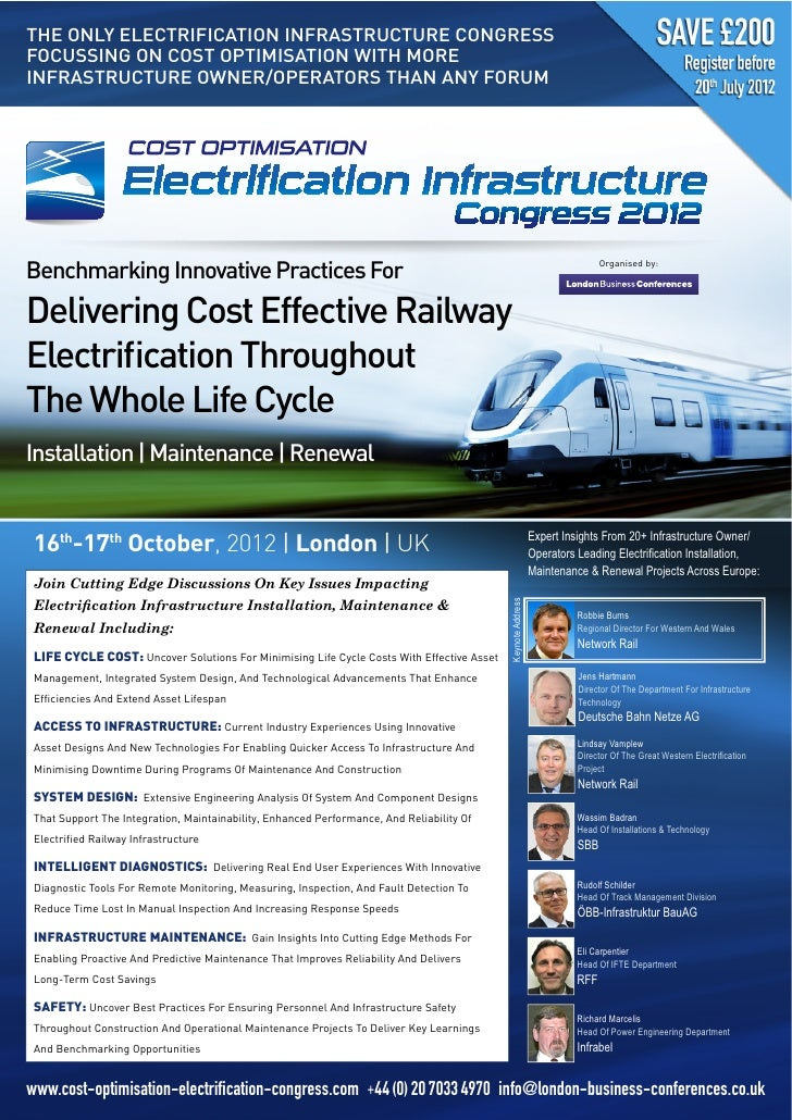 THE ONLY ELECTRIFICATION INFRASTRUCTURE CONGRESSFOCUSSING ON COST OPTIMISATION WITH MOREINFRASTRUCTURE OWNER/OPERATORS THA...