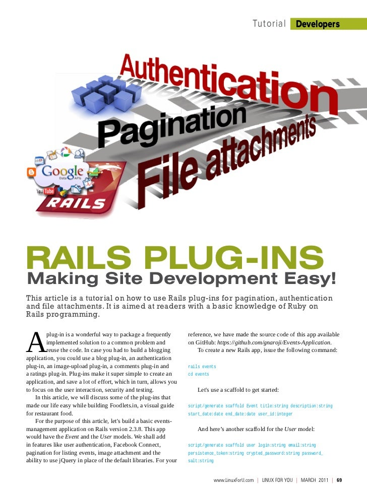 Tutorial DevelopersRails Plug-insMaking site Development Easy!This article is a tutorial on how to use Rails plug-ins for ...
