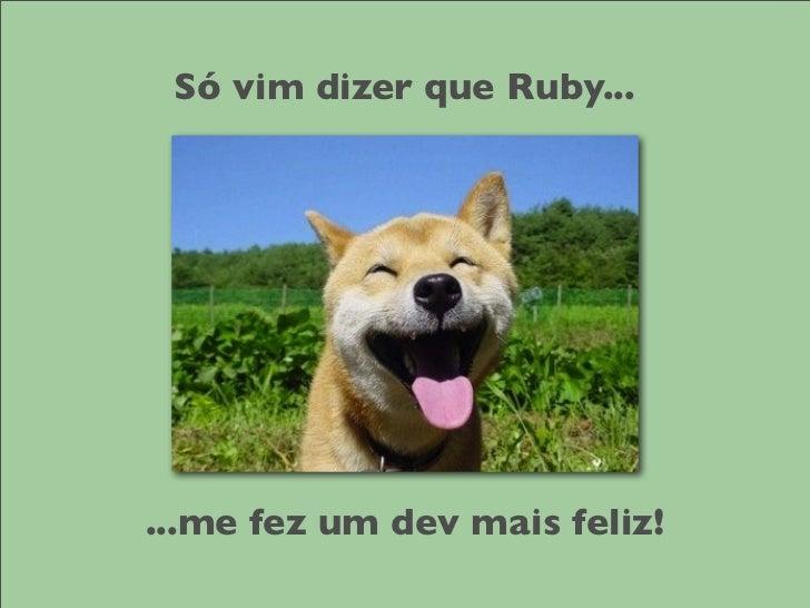 O que o Ruby tem de tão especial?