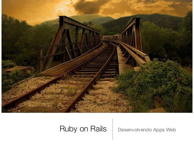 Ruby on Rails Desenvolvendo Apps Web