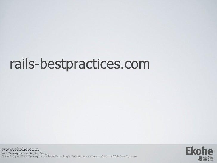 rails-bestpractices.com www.ekohe.com Web Development & Graphic Design China Ruby on Rails Development - Rails Consulting ...