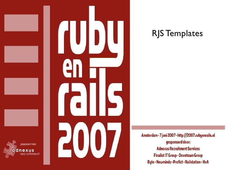 rails   en   de   kracht   van                                   RJS Templates    RJS Templates