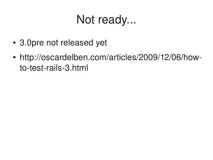 Rails 3 : Cool New Things Slide 3