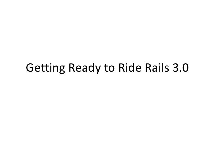 Getting Ready to Ride Rails 3.0<br />