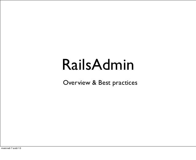 RailsAdmin Overview & Best practices mercredi 7 août 13