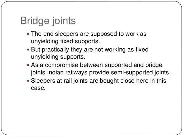 Rails, Types, Joints, Creep, Failure of Rails and Welding of