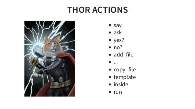 THORACTIONS say ask yes? no? add_file ... copy_file template inside run