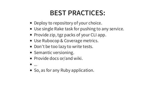 BESTPRACTICES: Deploytorepositoryofyourchoice. UsesingleRaketaskforpushingtoanyservice. Providezip,tgzpac...