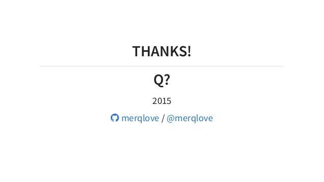 THANKS! Q? 2015 /merqlove @merqlove