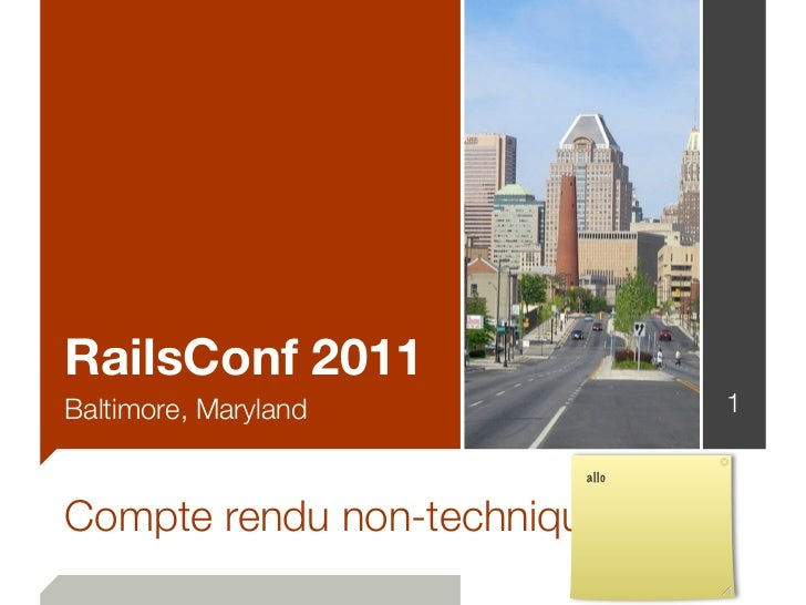 RailsConf 2011Baltimore, Maryland             1                         alloCompte rendu non-technique