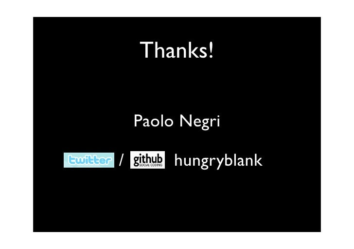 Thanks!      Paolo Negri  /        hungryblank