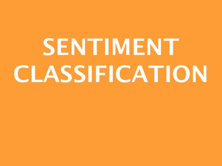 SENTIMENTCLASSIFICATION