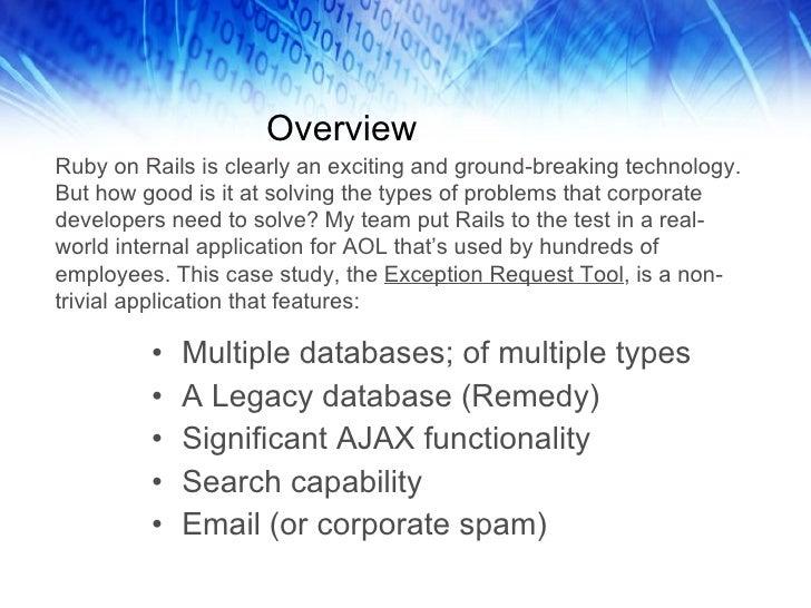 Overview <ul><li>Multiple databases; of multiple types </li></ul><ul><li>A Legacy database (Remedy) </li></ul><ul><li>Sign...