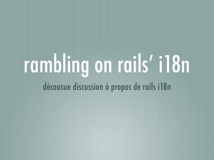 rambling on rails' i18n  décousue discussion à propos de rails i18n