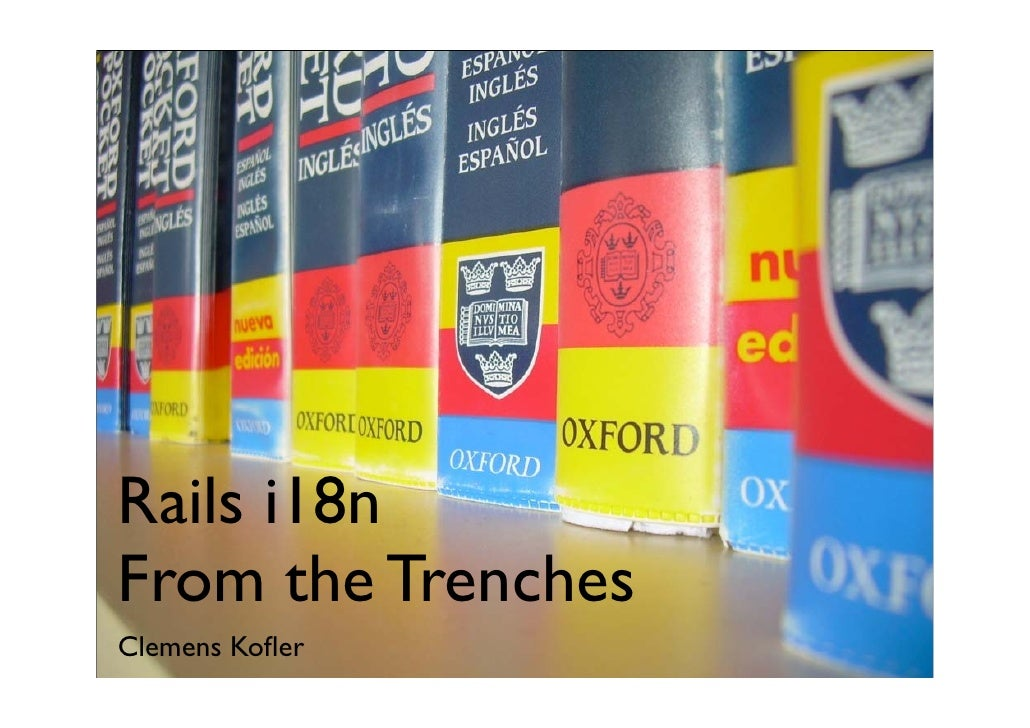 Rails i18n From the Trenches Clemens Kofler