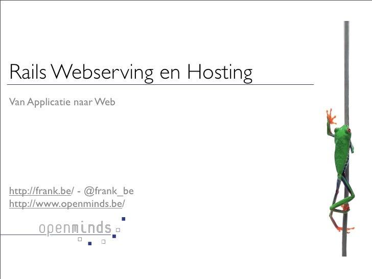Extremely Rails Webserving en Hosting                           evolved                                                   ...