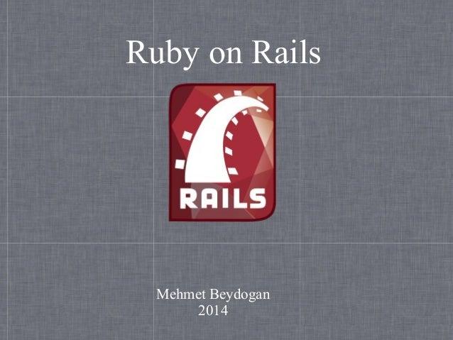 Ruby on Rails Mehmet Beydogan 2014