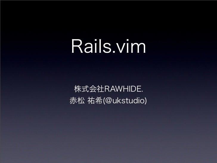 Rails.Vim