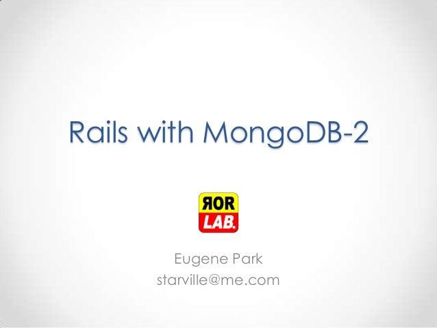 Rails with MongoDB-2 Eugene Park starville@me.com