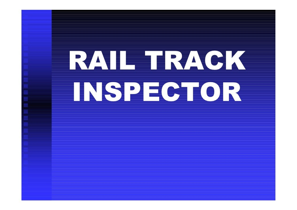 RAIL TRACK INSPECTOR