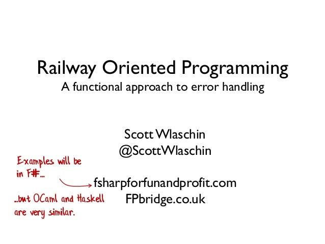 Railway Oriented Programming Slide 2