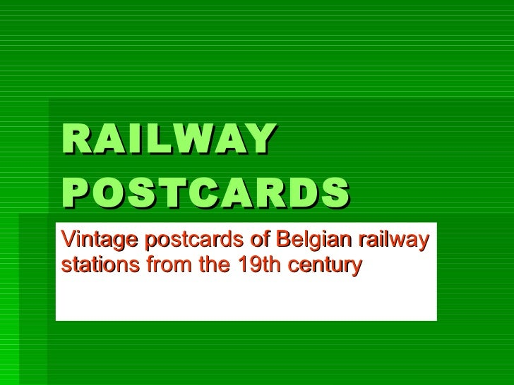 RAILWAY POSTCARDS Vintage postcards of Belgian railway stations from the 19th century