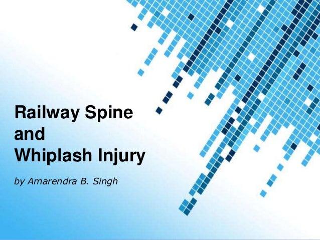 Railway spine whiplash injury powerpoint templates railway spine and whiplash injury by amarendra b singh toneelgroepblik Choice Image