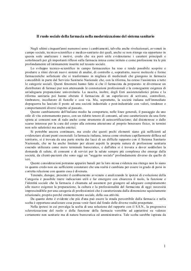 1Il ruolo sociale della farmacia nella modernizzazione del sistema sanitarioNegli ultimi cinquantanni numerosi sono i camb...