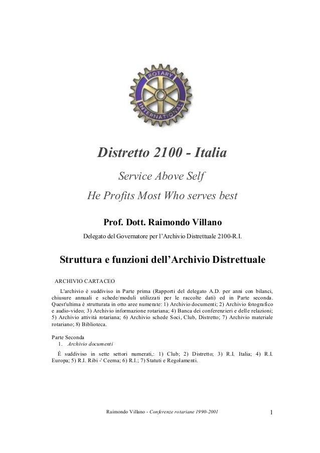 Raimondo Villano - Conferenze rotariane 1990-2001 1Distretto 2100 - ItaliaService Above SelfHe Profits Most Who serves bes...